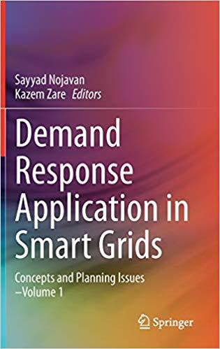 Demand Response Application in Smart Grids: Concepts and Planning Issues–Volume 1